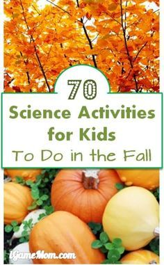 More than 70 autumn themed science activities to do with kids this fall season - leaves, apples, pumpkins, pine cones, sun, moon, stars, wind, rain, … and more. Wonderful STEM resource for classroom, homeschool or after school enrichment.
