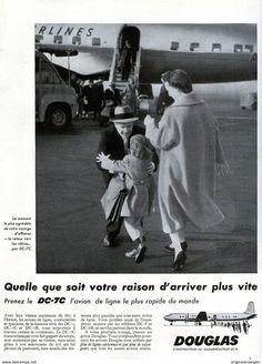 Original-Anzeige /Publicité 1957 - (en Français) DOUGLAS DC 7 C  - Ca. 200 X 270 Mm - Werbung