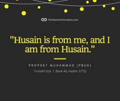 Hadith of Prophet Muhammad PBUH about Hasan RA and Hussain RA and Ahle Bait. #ProphetMuhammad #Hussain Islamic Information, Imam Hussain, Prophet Muhammad, Hadith, Books, Libros, Book, Book Illustrations, Libri