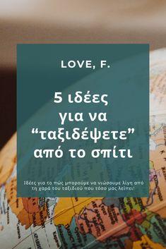 """Να ήμασταν, λέει, σε ένα αεροπλάνο και ας πήγαινε όπου τύχει... Δεν είμαστε, αλλά μπορούμε να βρούμε άλλους τρόπους για να """"ταξιδέψουμε"""" από τον καναπέ μας! ✈️ Διαβάστε εδώ τι εννοούμε! Travel List, Love, Amor, Pack List"""