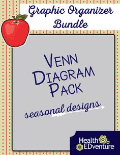 This bundle includes 8 different Venn Diagrams - each with a different seasonal design.  Students have fun comparing and contrasting topics to Christmas, Thanksgiving, Spring, etc. themes!Find over 330 learning activities at the Health EDventure store.