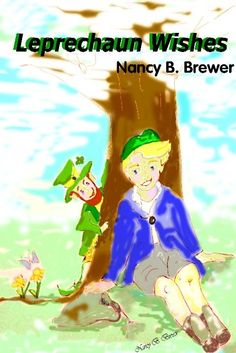 """Leprechaun Wishes"""" by Nancy B. Brewer was just released on #Kindle today and it is #7 on the charts. Get it today only FREE on Kindle or www.nancybbrewer.com"""