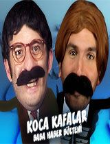 Koca Kafalar Baba Haber Bülteni