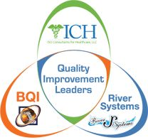 ICH, BQI and River Systems - Quality Improvement Leaders