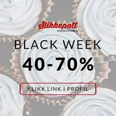 Velkommen til Black Week hos Slikkepott.no!  Vi rydder på lageret og du kan gjøre kupp. Nye produkter legges til hver dag! Black Week, Birthday Cake, Desserts, Instagram, Food, Tailgate Desserts, Birthday Cakes, Deserts, Meals