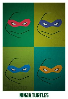Teenage Mutant Ninja Turtles Poster....this would be super easy to diy on canvas or something.