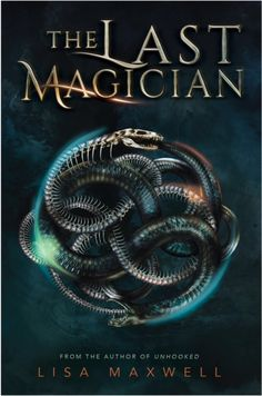 Can't wait to read this! The Last Magician - Lisa Maxwell