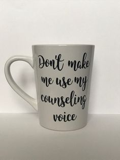 Counseling Voice Mug | Funny Counselor Mugs | Vinyl Mugs | Cute Coffee Cups | Counselor Gifts | School Psychologist Mugs | Coffee Cups with Sayings