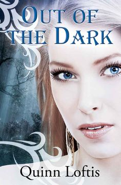 Out Of The Dark (The Grey Wolves Series #4) by Quinn Loftis