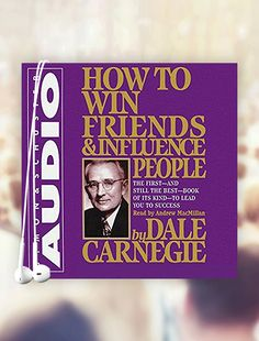 How to Win Friends & Influence People - Discover Audible with an audiobook on us.