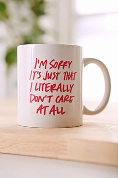 11 Mugs With Major Attitude Give Your Morning a Much-Needed Dose of Snark  Literally Don't Care Mug