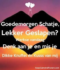 Afbeeldingsresultaat voor goedemorgen lieverd Quotes Gif, Self Quotes, Life Quotes, Good Morning My Love, Good Morning Quotes, Goog Morning, Good Night Wishes, Lost Love, Cute Love Quotes