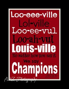We say champions Louisville Cardinals 8x10 photo print by A2Z Photography   Perfect addition to any man cave. Or a gift for an Cardinals Fan.    If you love this print but would like it in a different size here are links to the other choices    For a 5x7 print http://a2zphotography.storenvy.com/p...
