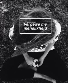 Afrikaans Words Quotes, Qoutes, Afrikaanse Quotes, Deep Thoughts, Captions, Blog, Beautiful, Women, Africans