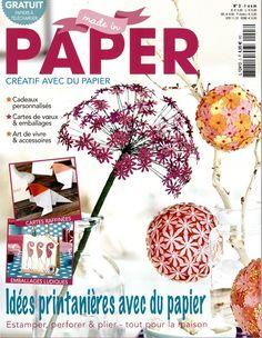 Made in paper : créatif avec du papier. Trimestriel. Prix au numéro : 6.95 € . Editeur : BPV Media