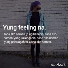 Hugot Quotes Tagalog, Patama Quotes, Tagalog Love Quotes, Hurt Quotes, Bts Quotes, Twitter Quotes, Mood Quotes, Filipino Quotes, Pinoy Quotes