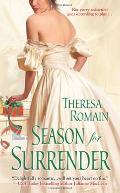 Season for Surrender by Theresa Romain http://www.amazon.com/dp/1420128868/ref=cm_sw_r_pi_dp_JZkrub1686QJ7
