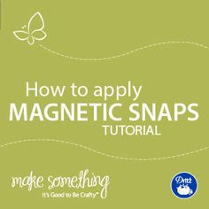 A great sewing tutorial on How to Apply Magnetic Snaps - it's easy! They're the ideal closure for purses, totes, backpacks, clutches. Includes a PDF to download, save, print. From the Dritz make something blog.