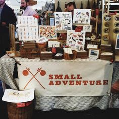 """Small Adventure craft fair stall """"Small Advernture"""" -I love that. Its important to note the small adverntures-"""