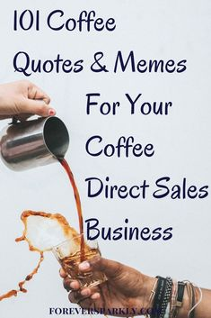 Are you a Java Momma Coffee consultant looking for coffee quotes and memes to create for your social media pages? Click for 101 coffee quotes and memes! #directsales #javamomma #coffee via @owlandforever