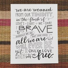Words by Maya Angelou, lettering by Emily Poe-Crawford (Em Dash Paper Co).