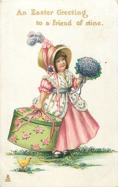 AN EASTER GREETING TO A FRIEND OF MINE  girl with large hat box & posy of flowers