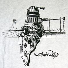 Salvador Dalek -- Two of my favorite things collide: Dali Doctor Who! Science Fiction, Doctor Who Art, Tenth Doctor, Don't Blink, Dalek, Torchwood, To Infinity And Beyond, Blue Box, Geek Out