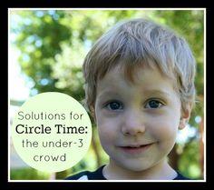 @Kendra Henseler Fletcher Preschoolers and Peace Blog - Solutions for Circle Time: What Can the Under-Three CrowdDo?