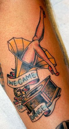 6. Gaslight Anthem Tattoo. We Came To Dance Tattoo. Gramophone Tattoo. Turntable Tattoo. Right Arm Tattoo.