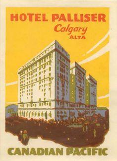 Old Luggage, Astoria Hotel, Hotel Logo, Luggage Labels, Waldorf Astoria, Alberta Canada, Calgary, History, City