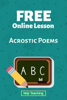 Practice questions available! In an acrostic poem, the first word in each line starts with a letter in a word that represents the subject of the poem. Each line can have one word or more than one word. Find out more about acrostic poems with this lesson so you can write your own too! #writing #onlinelesson #onlinelearning