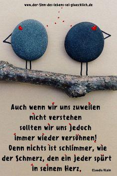 Sprüche und Zitate: #Sprüche #Zitate #derSinndesLebens #SinndesLebens #Leben #Streit #Versöhnung #vertragen #aussprechen #verzeihen #Schmerz #Herz #Liebe