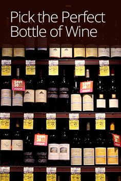 Learn how to choose a great bottle of wine at your local grocery store with Sunset wine editor Sara Schneider