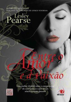 Entre o Amor e a Paixão Belle 2 Lesley Pearse