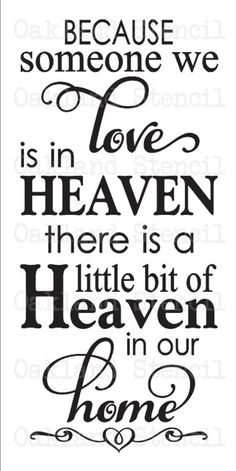 Download Because someone we love is in heaven - You can make an SVG ...