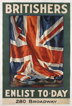 This poster was originally produced in Britain and Australia in 1915 and 1916 with the caption 'It's Our Flag, Fight for it, Work for it'. This variant was produced in 1917 to recruit British expatriates in the United States. However, as the original caption would be unsuitable there, it was replaced by 'Britishers Enlist To-Day'. 280 Broadway is an office block in the Manhattan area of New York, which was bought in 1917 for the 'New York Sun' newspaper.