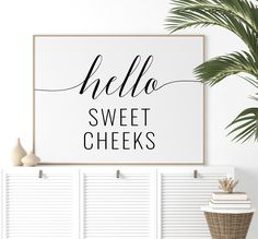 Hello Sweet Cheeks Printable Art, Bathroom Art, Nursery Decor, Funny Bathroom Quote Print, Bathroom Decor, Nursery Art *INSTANT DOWNLOAD* Bathroom Quotes, Funny Bathroom, Bathroom Prints, Bathroom Art, Printing Websites, Online Printing, Nursery Art, Nursery Decor, Printable Art