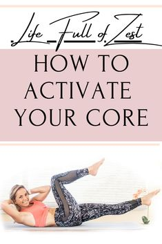 How to Activate and Engage your Core for Beginners. Core Activation is fundamental when you are doing Pilates Workouts. Watch this video so you can fully understand how to activate and engage your core.