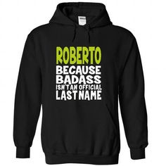 (BadAss) ROBERTO #name #tshirts #ROBERTO #gift #ideas #Popular #Everything #Videos #Shop #Animals #pets #Architecture #Art #Cars #motorcycles #Celebrities #DIY #crafts #Design #Education #Entertainment #Food #drink #Gardening #Geek #Hair #beauty #Health #fitness #History #Holidays #events #Home decor #Humor #Illustrations #posters #Kids #parenting #Men #Outdoors #Photography #Products #Quotes #Science #nature #Sports #Tattoos #Technology #Travel #Weddings #Women