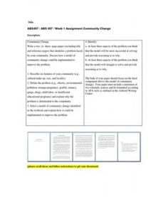 Community Change Write a two- to- three- page paper (excluding title and reference pages) that identifies a problem faced by your community. Discuss how a model of community change could be implemented to improve the problem. Leadership Theories, Learning Theory, References Page, Parenting Styles, Abs, Community, Change, Writing, Paper