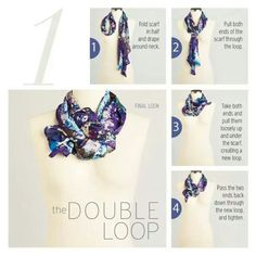 The Double Loop Scarf Knot in 4 easy steps Via