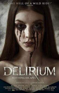 Делириум (2018) смотреть онлайн в хорошем качестве бесплатно на Cinema-24