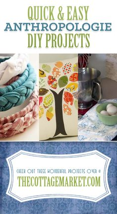 Quick & East Anthropologie DIY Projects