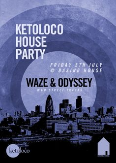Ketoloco House Party | Basing House | London | https://beatguide.me/london/event/basing-house-ketoloco-house-party-with-waze-odyssey-20130705