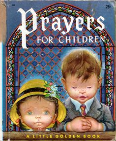 "Prayers for Children, Eloise Wilkin, 1952- Cover    		from ""Prayers for Children"", Eloise Wilkin, 19521950's Cover"