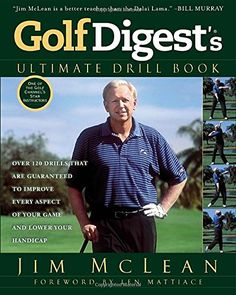Golf Digest's Ultimate Drill Book: Over 120 Drills that Are Guaranteed to Improve Every Aspect of Your Game and Low * Check this awesome product by going to the link at the image.
