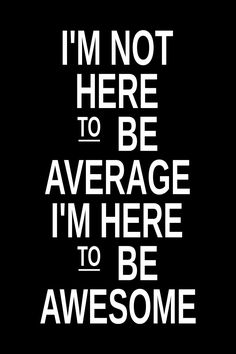 Be Awesome | Workout Inspiration Quote