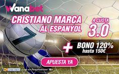 el forero jrvm y todos los bonos de deportes: wanabet supercuota 3 Ronaldo marca a Espanyol + 15...