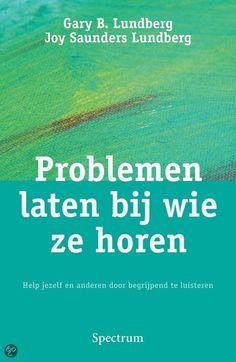 Problemen laten bij wie ze horen : help jezelf en anderen door begrijpend te luisteren / Lundberg, Gary B. ; Lundberg, Joy Saunders. - Houten : Spectrum, 2010. - 276 p. - ISBN 9789027447579 SISO 306.2.4 # Non-verbale communicatie