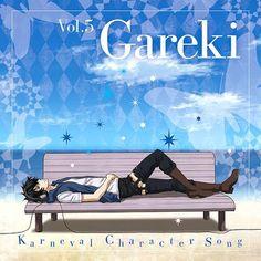 Otro de los Characters de Karneval que siempre me los piden, este es de Gareki (Hiroshi Kamiya), como siempre se comparte!!